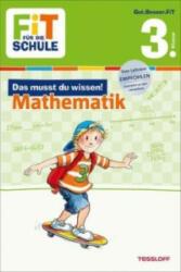 Das musst du wissen! Mathematik 3. Klasse - Andrea Essers, Guido Wandrey, Harvey Franziska (ISBN: 9783788626877)