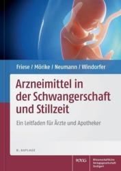 Arzneimittel in der Schwangerschaft und Stillzeit (ISBN: 9783804729483)