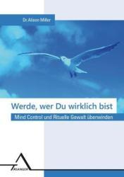 Werde, wer Du wirklich bist. (ISBN: 9783893345977)