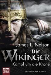 Die Wikinger - Kampf um die Krone (ISBN: 9783404173709)
