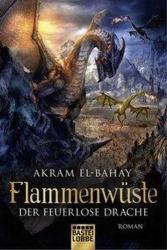 Flammenwste - Der feuerlose Drache (ISBN: 9783404208241)