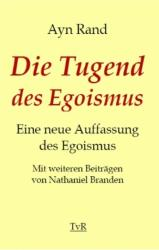 Die Tugend des Egoismus (ISBN: 9783940431554)