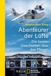 Abenteurer der Lüfte - Alexis von Croy (ISBN: 9783492405966)