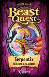 Beast Quest - Serpentix, Reizahn des Meeres (ISBN: 9783785584828)