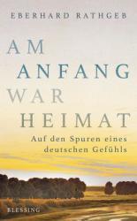 Am Anfang war Heimat (ISBN: 9783896675415)