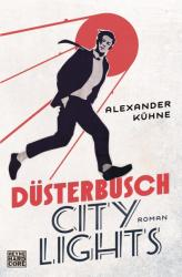 Dsterbusch City Lights (ISBN: 9783453270183)
