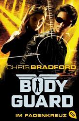 Bodyguard 04 - Im Fadenkreuz (ISBN: 9783570403167)