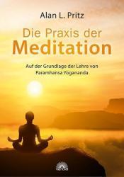 Die Praxis der Meditation (ISBN: 9783866163669)