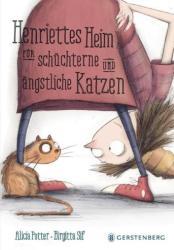 Henriettes Heim fr schchterne und ngstliche Katzen (ISBN: 9783836958882)