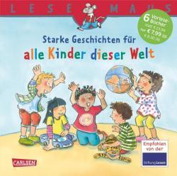 LESEMAUS Sonderbnde: Starke Geschichten fr alle Kinder dieser Welt (ISBN: 9783551089731)