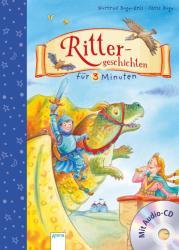Rittergeschichten fr 3 Minuten (ISBN: 9783401708119)