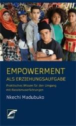 Empowerment als Erziehungsaufgabe (ISBN: 9783897715974)