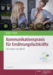 Kommunikationspraxis fr Ernhrungsfachkrfte (ISBN: 9783804735026)