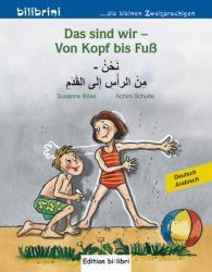 Das sind wir - Von Kopf bis Fu. Kinderbuch Deutsch-Arabisch (ISBN: 9783194195974)