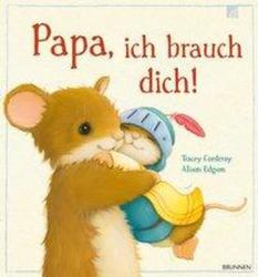 Papa, ich brauch dich! (ISBN: 9783765553288)