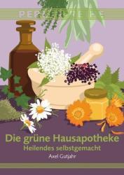 Die grne Hausapotheke (ISBN: 9783990060520)