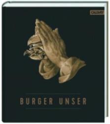 Burger Unser (ISBN: 9783766722010)