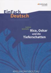 Andreas Steinhöfel: Rico, Oskar und die Tieferschatten - Andreas Steinhöfel, Sebastian Schulz (ISBN: 9783140226622)