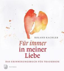 Fr immer in meiner Liebe (ISBN: 9783843607636)