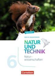 Natur und Technik 6. Schuljahr: Naturwissenschaften - Berlin/Brandenburg - Arbeitsheft (ISBN: 9783060101771)
