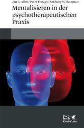 Mentalisieren in der psychotherapeutischen Praxis (ISBN: 9783608949605)