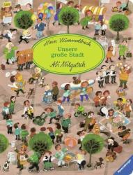 Mein Wimmelbuch: Unsere groe Stadt (ISBN: 9783473435999)