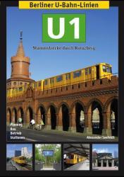 Berliner U-Bahn-Linien: U1 (ISBN: 9783936573510)