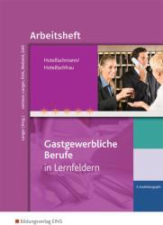 Hotelfachmann/Hotelfachfrau. 3. 3. Ausbildungsjahr. Arbeitsheft (ISBN: 9783427932048)