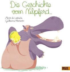 Die Geschichte vom Nilpferd (ISBN: 9783407821201)