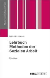 Lehrbuch Methoden der Sozialen Arbeit (ISBN: 9783779930815)