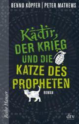 Kadir, der Krieg und die Katze des Propheten (ISBN: 9783423650236)
