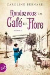 Rendezvous im Caf de Flore (ISBN: 9783746632711)
