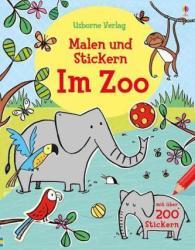 Malen und Stickern: Im Zoo (ISBN: 9781782324959)