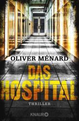Das Hospital (ISBN: 9783426519721)