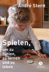 Spielen, um zu fhlen, zu lernen und zu leben (ISBN: 9783945543238)