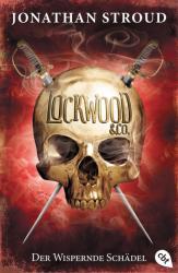 Lockwood & Co. 02. Der Wispernde Schdel (ISBN: 9783570403440)
