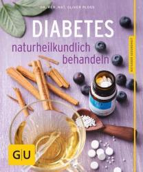 Diabetes naturheilkundlich behandeln (ISBN: 9783833842245)