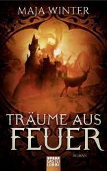 Trume aus Feuer (ISBN: 9783404208647)