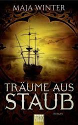 Trume aus Staub (ISBN: 9783404208654)