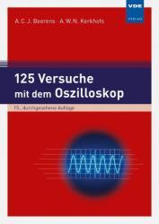 125 Versuche mit dem Oszilloskop (ISBN: 9783800742035)