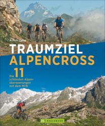 Traumziel Alpencross (ISBN: 9783765469817)
