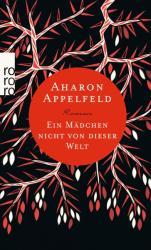 Ein Mdchen nicht von dieser Welt (ISBN: 9783499268960)