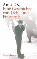 Eine Geschichte von Liebe und Finsternis (ISBN: 9783518467268)