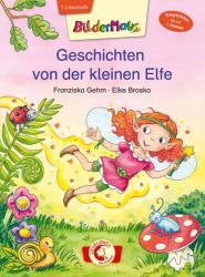 Bildermaus - Geschichten von der kleinen Elfe (ISBN: 9783785582527)