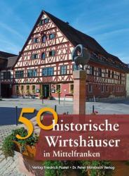 50 historische Wirtshuser in Mittelfranken (ISBN: 9783791727936)