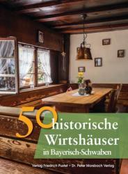 50 historische Wirtshuser in Bayerisch-Schwaben (ISBN: 9783791728469)