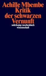 Kritik der schwarzen Vernunft (ISBN: 9783518298053)