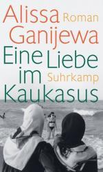 Eine Liebe im Kaukasus (ISBN: 9783518425541)