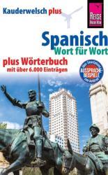 Reise Know-How Sprachfhrer Spanisch - Wort fr Wort plus Wrterbuch mit ber 6.000 Eintrgen (ISBN: 9783831764907)
