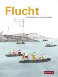 Flucht (ISBN: 9783702235604)